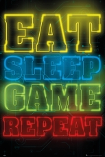 Eat Sleep Game Repeat Maxi Poster