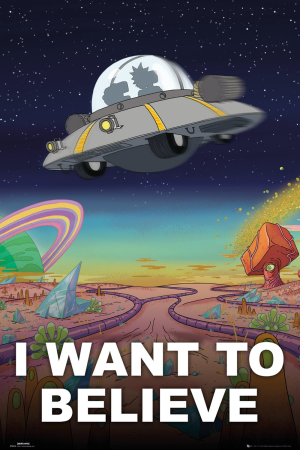 Rick And Morty, I Want To Believe Maxi Poster